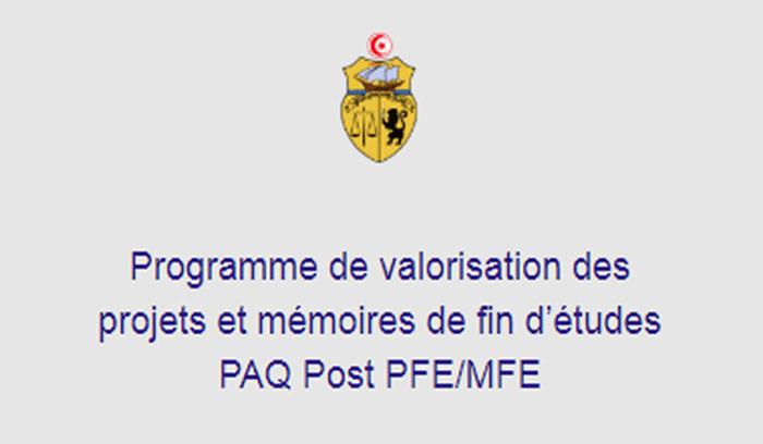 اخر اجل للمشاركة ببرنامج مابعد مشاريع ومذكرات ختم الدراسات (PAQ Post PFE/MFE)
